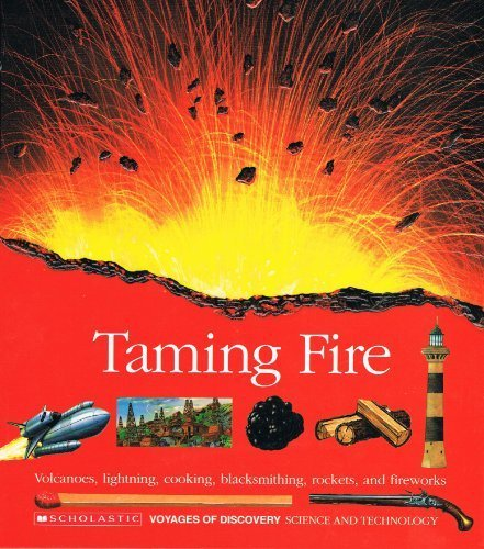 Fireworks Rocket (Taming Fire/Volcanoes, Lightning, Cooking, Blacksmithing, Rockets, and Fireworks/Book and Stickers (Voyages of Discovery))