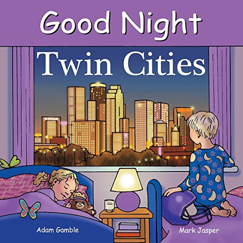 Good Night Twin Cities (Good Night Our - Baby Year Twins Books First