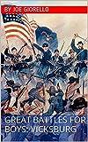 Great Battles for Boys: VICKSBURG