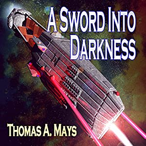 A Sword Into Darkness Audiobook