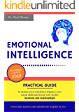 Emotional Intelligence: Practical Guide to Master Your Emotions, Improve Your Social Skills and Boost Your EQ for Business and Relationships | Overcome Anxiety and Unleash the Empath in You
