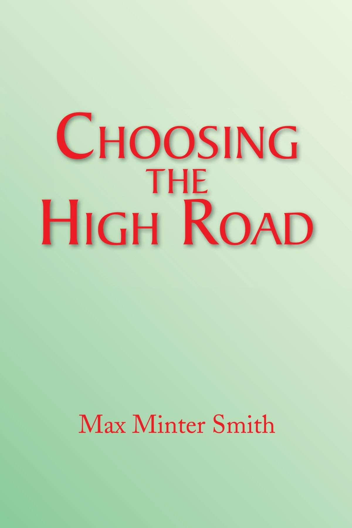 Choosing the High Road PDF