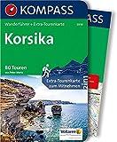 Korsika: Wanderführer mit Extra-Tourenkarte 1:125.000, 80 Touren, GPX-Daten zum Download. (KOMPASS-Wanderführer, Band 5939)