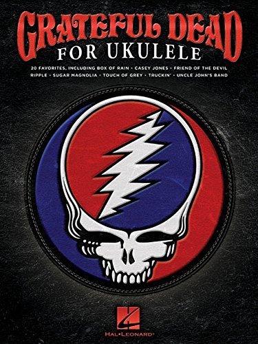 Grateful Dead For Ukulele By Grateful Dead  2015 10 01