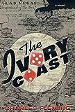 The Ivory Coast: A Novel
