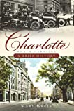 Charlotte, North Carolina: A Brief History