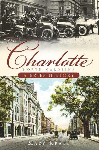 Charlotte, North Carolina: A Brief History