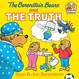 The Berenstain Bears and the Truth (First Time Books(R)) by [Berenstain, Stan, Berenstain, Jan]