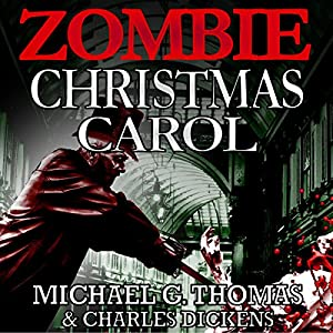 A Zombie Christmas Carol Audiobook