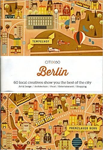Citi X 60 - Berlin: 60 Creatives Show You the Best of the City by Viction Workshop (2014) Paperback