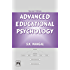 ADVANCED EDUCATIONAL PSYCHOLOGY, SECOND EDITION