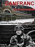 CANFRANC EN LA ENCRUCIJADA. (COLECCION HISTORIA)
