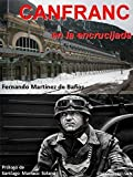 img - for Canfranc en la encrucijada book / textbook / text book