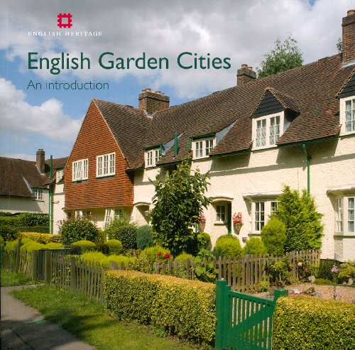 English Garden Cities: An introduction (Informed Conservation) Mervyn Miller