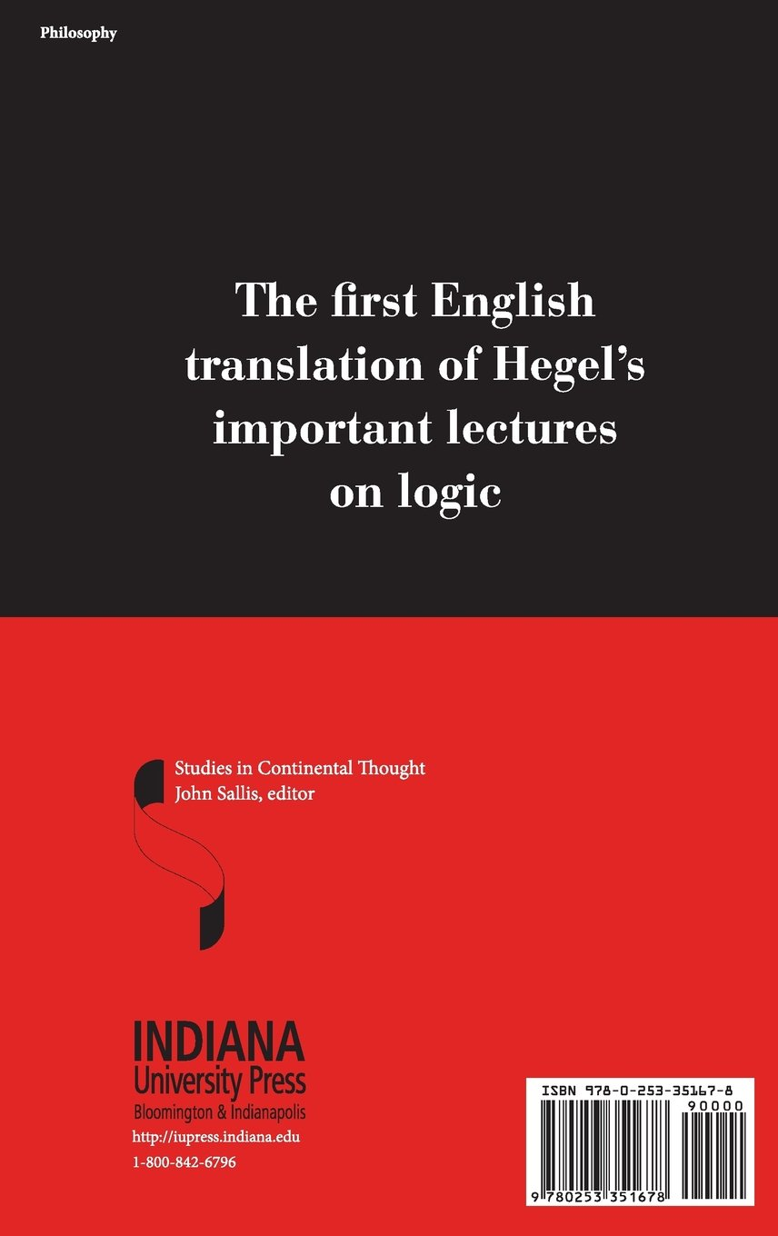 Lectures on logic berlin 1831 studies in continental thought lectures on logic berlin 1831 studies in continental thought georg w f hegel clark butler 9780253351678 amazon books biocorpaavc Image collections