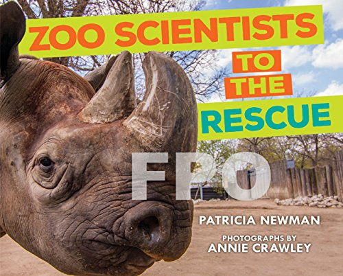 Zoo Scientists to the Rescue (Nonfiction — Grades 4-8) image