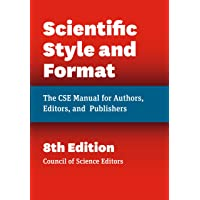 Scientific Style and Format – The CSE Manual for Authors, Editors, and Publishers 8ed
