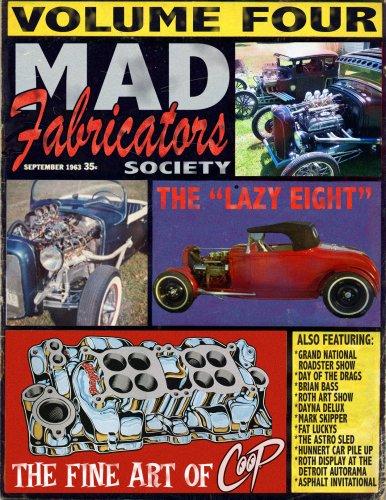 Mad Fabricators Society, Vol. 4 - Mad Fabricators Society