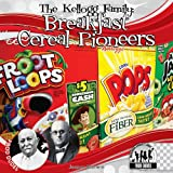 The Kellogg Family: Breakfast Cereal Pioneers (Checkerboard Biography Library: Food Dudes)