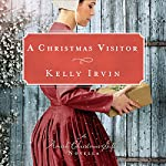 A Christmas Visitor | Kelly Irvin
