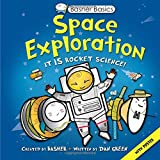 Basher Basics: Space Exploration, Simon Basher, 0753471647