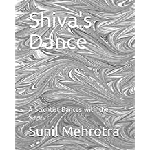 Shiva's Dance: A Scientist Dances with the Sages