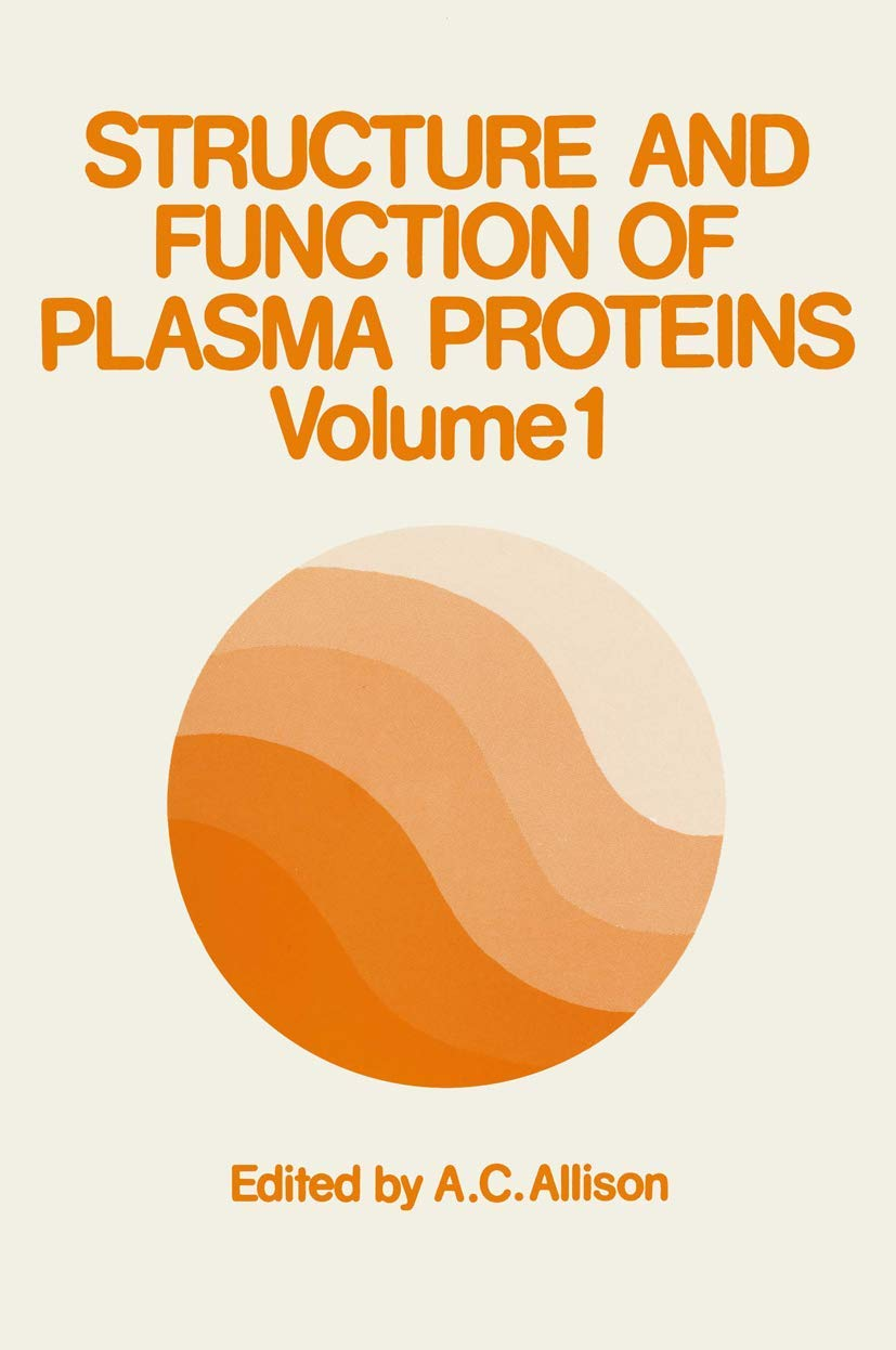 Structure and Function of Plasma Proteins: Volume 1: Amazon ...