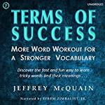 Terms of Success: More Word Workout for a Stronger Vocabulary | Jeffrey McQuain