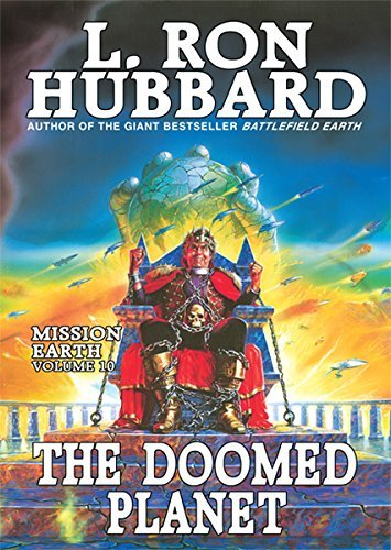 Doomed Planet, the: Mission Earth Volume 10 by L. Ron Hubbard (2005-06-15)