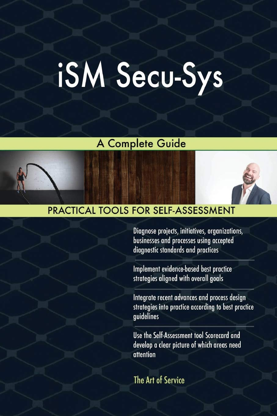 Ism Secu-Sys a Complete Guide: Gerardus Blokdyk