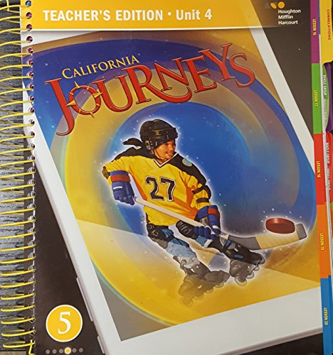 Journeys, Grade 5, Unit 4, Teacher's Edition, California Edition, Common Core, 9780544544406, 0544544404, 2017