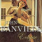 Eclipse | John Banville