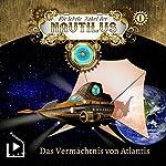 Das Vermächtnis von Atlantis (Die letzte Fahrt der Nautilus 1) | Dane Rahlmeyer