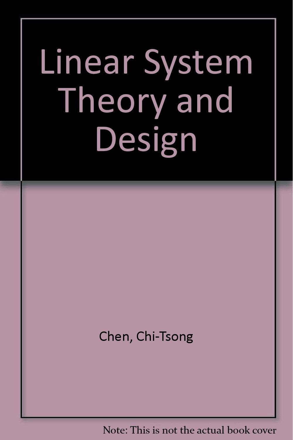 Linear System Theory and Design: Chi-Tsong Chen: 9784833701914: Amazon.com:  Books