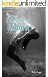 By Water Reborn