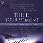 This Is Your Moment: Inspirational Commencement Speeches | Phoenix Books