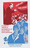 What Was The USSR?: Towards a Theory of Deformation of Value Under State Capitalism (12) (Radical Reprint)