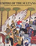 Empire of the Sultans, J. M. Rogers, 0883971437