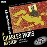 Charles Paris: A Reconstructed Corpse: A BBC Radio 4 full-cast dramatisation (BBC Radio Crimes)