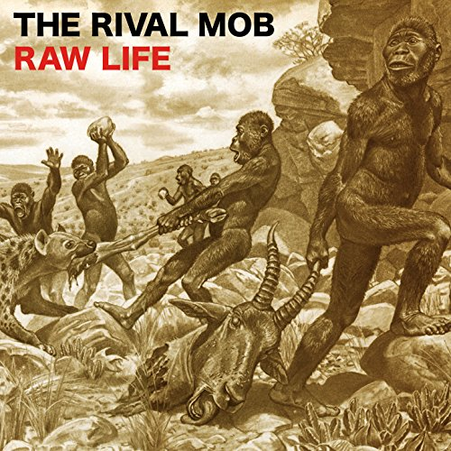 Raw Life Explicit By The Rival Mob On Amazon Music