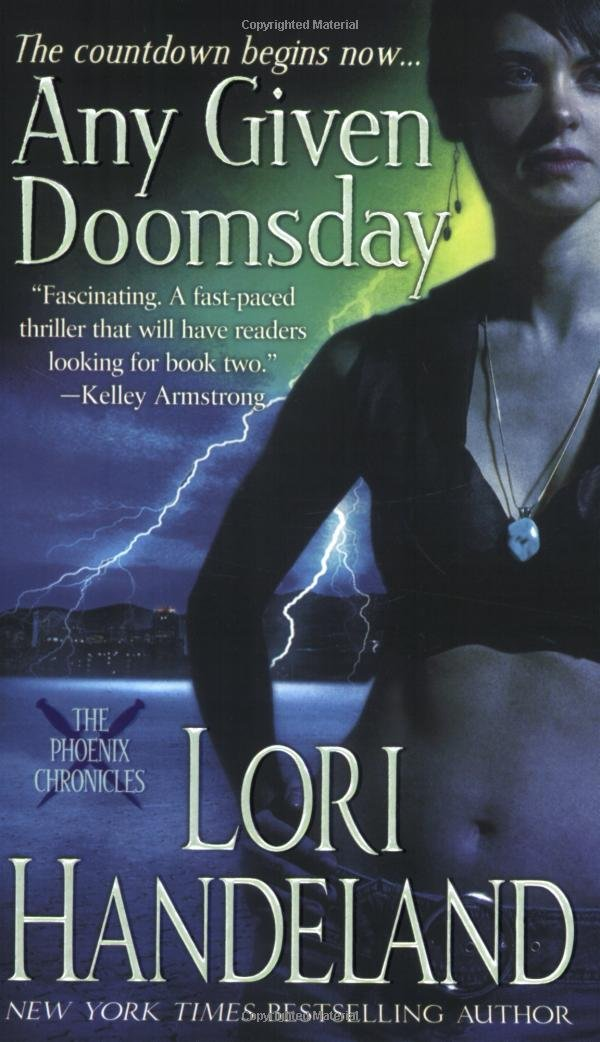 Any Given Doomsday (The Phoenix Chronicles, Book 1) PDF