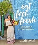 #9: Eat Feel Fresh: A contemporary, plant-based Ayurvedic cookbook