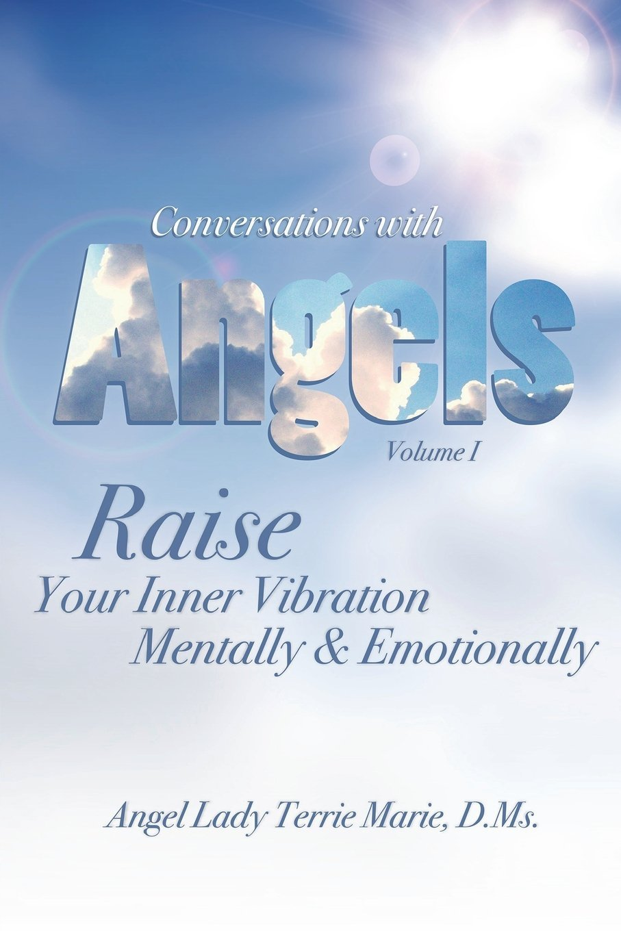 Conversations with Angels: Raise your Inner Vibration Mentally and Emotionally pdf