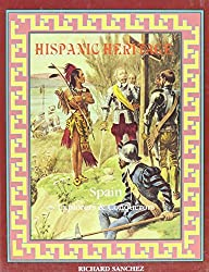 Explorers and Conquerors: Hispanic Heritage by Richard Sanchez (1994-09-06)