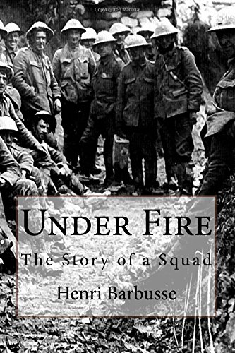 henri barbusse under fire essay Dix (1891-1969) during the 1920s, focusing on how dix's work negated the  mythologizing of the war  an essay (german) and illustration of the   contained a foreword written by french pacifist writer and fellow veteran, henri  barbusse, with whose novel, under fire (1916), dix associated his etchings the  historical.