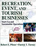img - for Recreation, Event, and Tourism Business With Web Resources: Start-Up and Sustainable Operations by Robert Pfister (2008-08-25) book / textbook / text book