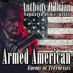 Armed American: Enemy of Terrorists