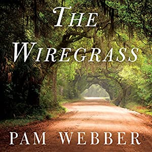 The Wiregrass Audiobook