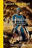 Afrikanisches Fieber: Erfahrungen aus vierzig Jahren