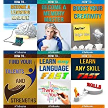 6 books in 1 - Self-Esteem, Self-help, Personal Success, Business Skills, Creativity, Memory Improvement, Personal Growth, Skill Learning, Language Learning, ... and Strengths (How To Be Successful)